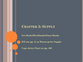 Chapter 5: Supply