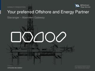 Your preferred Offshore and Energy Partner