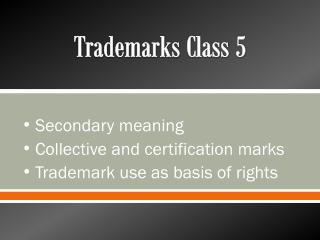 Trademarks Class 5