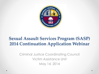 Sexual Assault Services Program (SASP ) 2014  Continuation Application Webinar