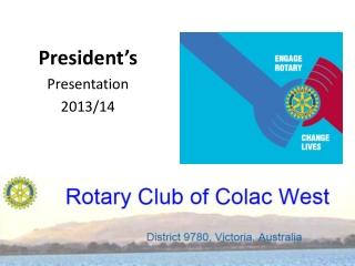 President's Presentation 2013/14