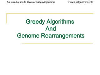 greedy algorithms and genome rearrangements