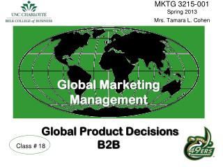 Global Marketing  Management Global Product Decisions B2B