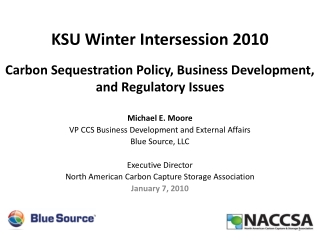 Carbon Sequestration Policy, Business Development, and Regulatory Issues