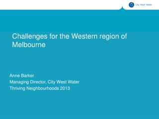 Challenges for the Western region of Melbourne