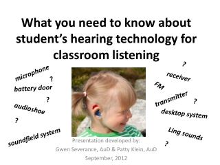 What you need to know about student's hearing technology for classroom listening