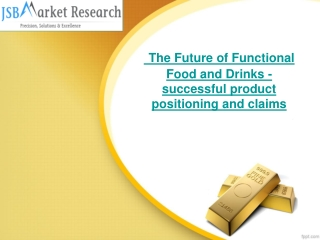 JSB Market Research:The Future of Functional Food and Drinks