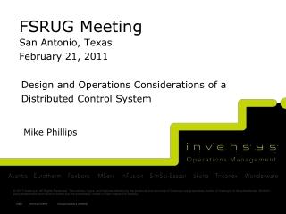 FSRUG Meeting San Antonio, Texas February 21, 2011