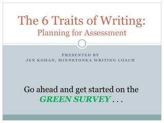 The 6 Traits of Writing: Planning for Assessment