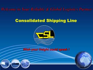Welcome to Your Reliable & Global Logistics Partner