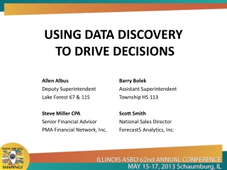 USING DATA DISCOVERY  TO DRIVE DECISIONS