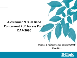 Air Premier N Dual Band Concurrent PoE Access Point DAP-3690