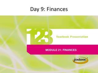 Day 9: Finances
