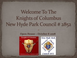 Welcome To The  Knights of Columbus  New Hyde Park Council # 2852