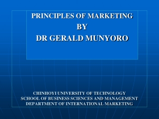 CHINHOYI UNIVERSITY OF TECHNOLOGY SCHOOL OF BUSINESS SCIENCES AND MANAGEMENT DEPARTMENT OF INTERNATIONAL MARKETING