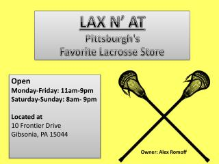 LAX N' AT Pittsburgh's  Favorite Lacrosse Store