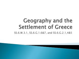 Geography and the Settlement of Greece