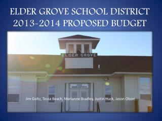 ELDER GROVE SCHOOL DISTRICT 2013-2014 PROPOSED BUDGET