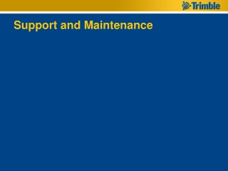 Support and Maintenance