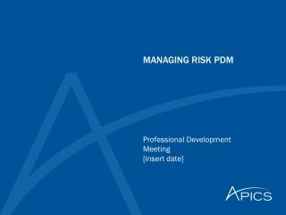 MANAGING RISK PDM