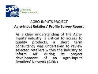 Agro-Inputs  Project Agro-Input Retailers' Profile Survey Report