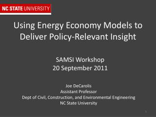Using Energy Economy Models to Deliver Policy-Relevant Insight