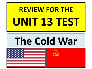REVIEW FOR THE  UNIT 13 TEST
