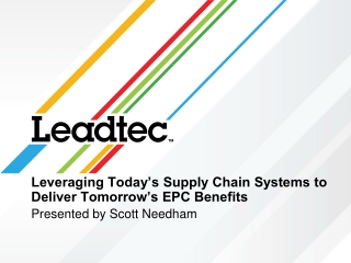 Leveraging Today's Supply Chain Systems to Deliver Tomorrow's EPC Benefits