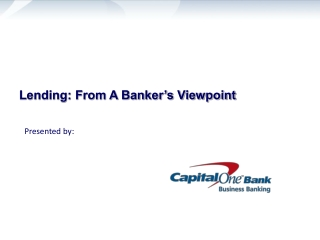 Lending: From A Banker�s Viewpoint