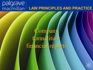Company formalities: financial reports