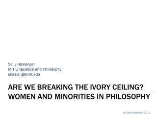 Are  we BREAKing the ivory ceiling ? Women and minorities in philosophy