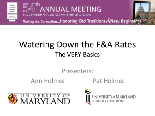 Watering Down the F&A Rates The VERY Basics