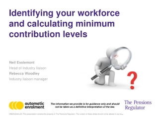 Identifying your workforce and calculating minimum contribution levels