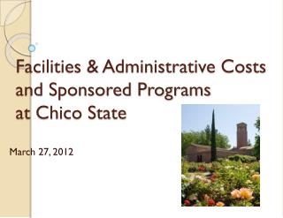Facilities & Administrative Costs  and Sponsored Programs at Chico State