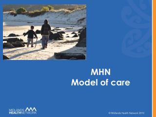 MHN  Model of care