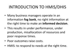 INTRODUCTION TO HMIS/DHIS