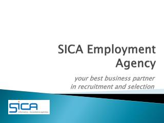 SICA E mployment A gency