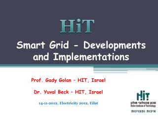 Smart  Grid -  Developments and Implementations