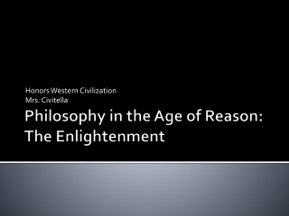 Philosophy in the Age of Reason: The Enlightenment