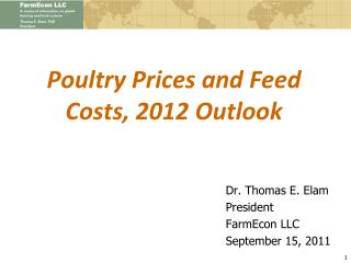 Poultry Prices and Feed Costs, 2012 Outlook