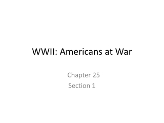 WWII: Americans at War