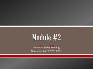 Module #2