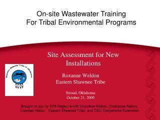 Roxanne Weldon Eastern Shawnee Tribe Stroud, Oklahoma October 21, 2009
