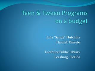 Teen & Tween Programs on a budget