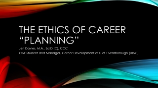 "The ethics of career ""Planning"""