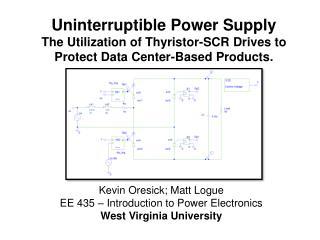 Kevin Oresick; Matt Logue EE 435 – Introduction to Power Electronics West Virginia University