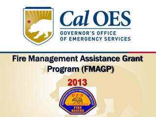 Fire  Management Assistance Grant  Program (FMAGP) 2013