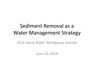Sediment Removal as a Water Management Strategy