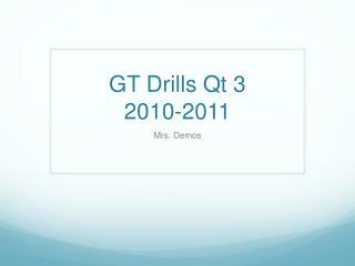 GT Drills Qt 3 2010-2011