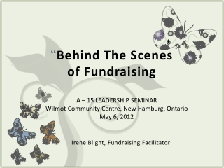 """ Behind The Scenes  of Fundraising"